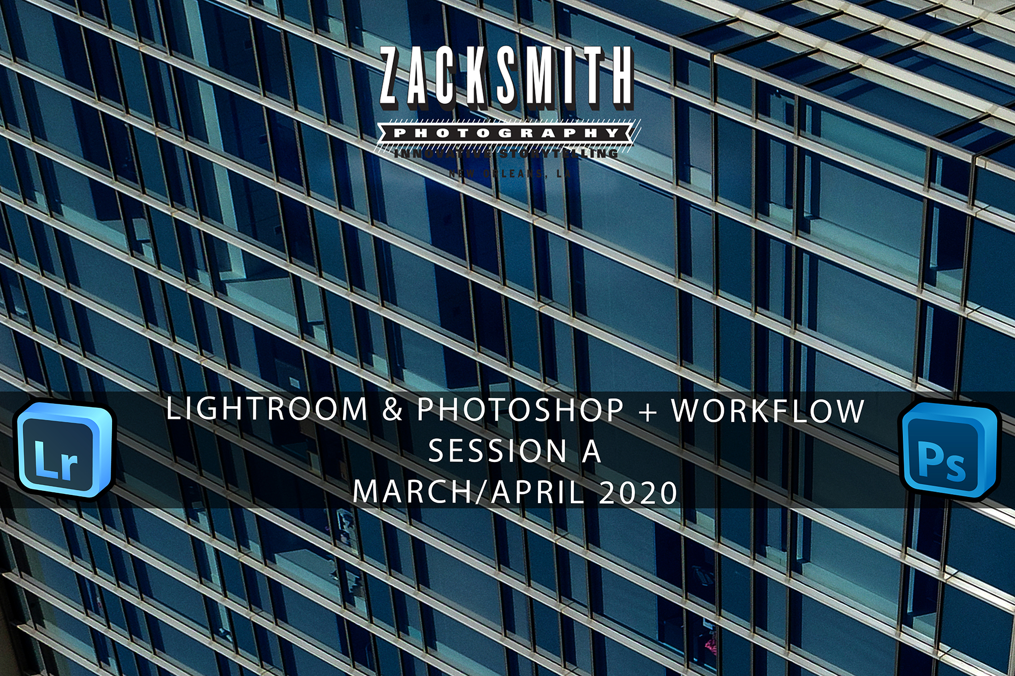Learn Lightroom and Photoshop in New Orleans