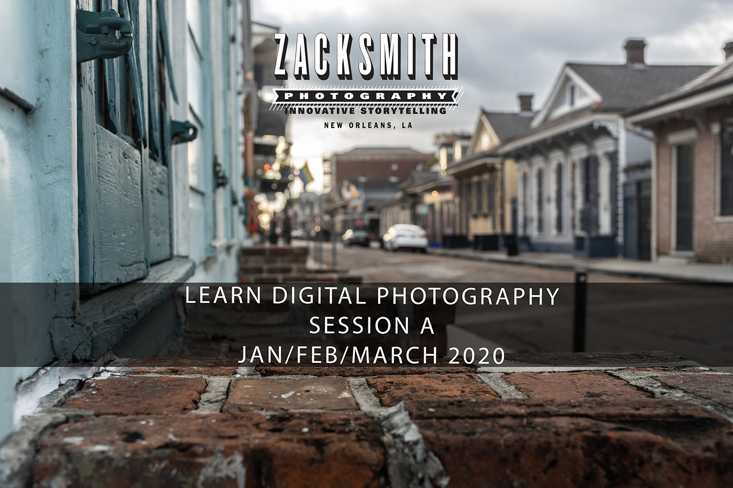Learn Digital Photography New Orleans